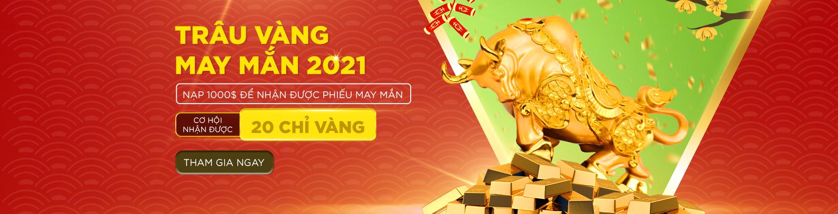 chương trình khuyến mãi Trâu Vàng May Mắn 2021