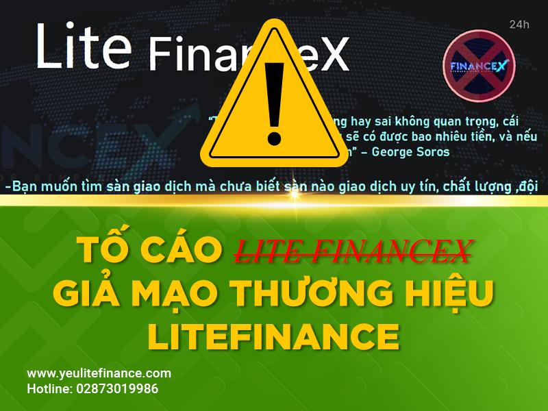 Tố Cáo Lite Financex Giả Mạo Thương Hiệu Litefinance